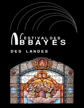 festival des abbayes des landes
